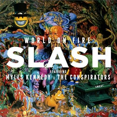 World On Fire [Explicit] - Slash