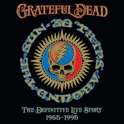 30 Trips Around the Sun: The Definitive Story (1965-1995) - The Grateful Dead