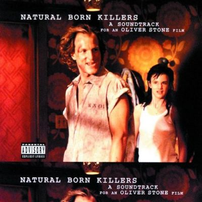 Natural Born Killers - Music From And Inspired By Natural Born Killers - An Oliver Stone Film