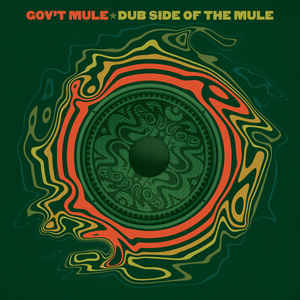 Dub Side Of The Mule - Gov't Mule