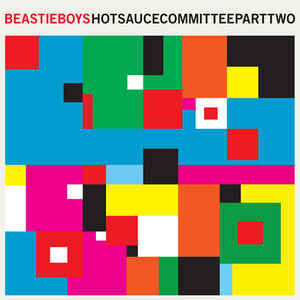 Hot Sauce Committee Part Two - Beastie Boys