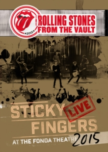 The Rolling Stones: From the Vault - Sticky Fingers Live At Fonda Theatre 2015