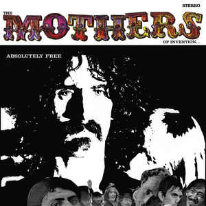 Absolutely Free - The Mothers Of Invention