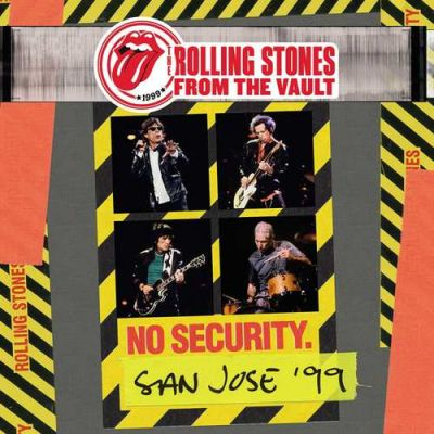From The Vault: No Security. San Jose '99 - The Rolling Stones