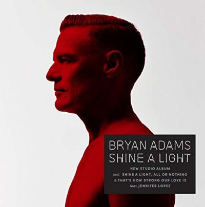 Shine a Light - Bryan Adams