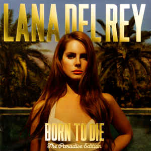 Born To Die (The Paradise Edition)