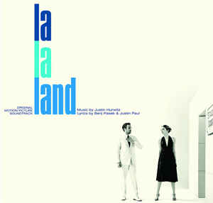 La La Land (Original Motion Picture Soundtrack) - Justin Hurwitz ‎