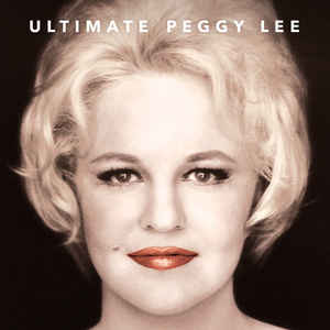 Ultimate Peggy Lee - Peggy Lee