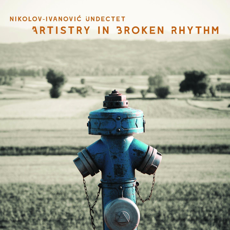 Artistry In Broken Rhythm