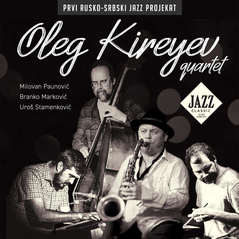 Oleg Kireyev  Quartet Jazz Classic
