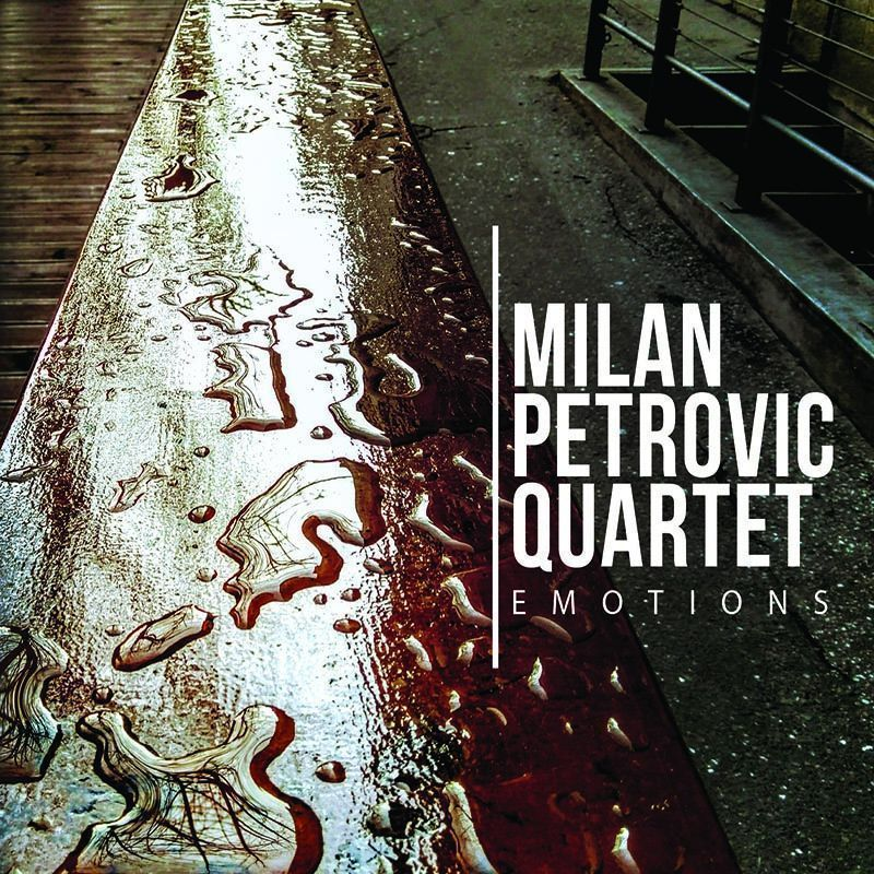 Emotions - Milan Petrović Quartet
